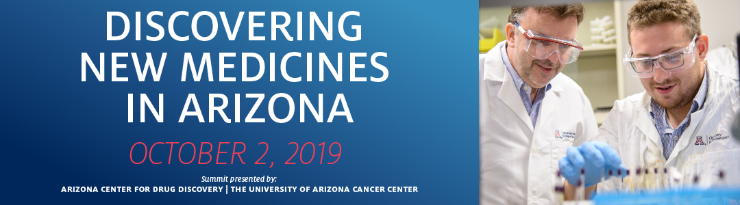Discovery and Developing Medicines in Arizona Summit Registration